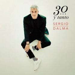 SERGIO DALMA 30... Y TANTO...