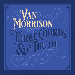VAN MORRISON - THREE CHORDS...
