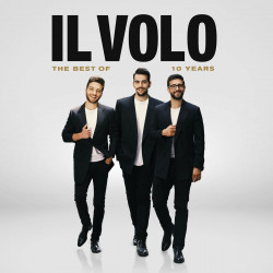 IL VOLO - 10 YEARS - THE...