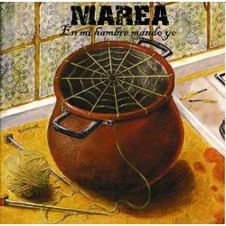 MAREA - EN MI HAMBRE MANDO YO