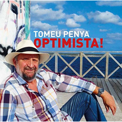 TOMEU PENYA - OPTIMISTA!