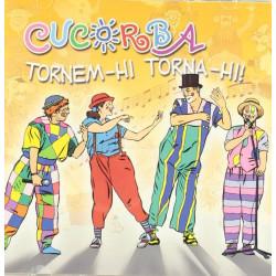 CUCORBA - TORNEM-HI TORNA-HI!