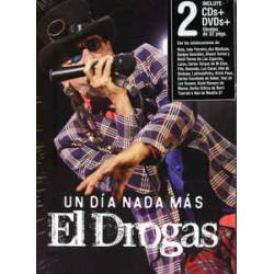EL DROGAS - UN DIA NADA MAS...