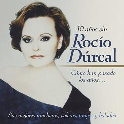 ROCIO DURCAL - COMO HAN...