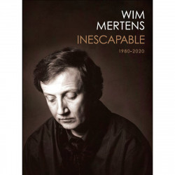 WIM MERTENS - INESCAPABLE...