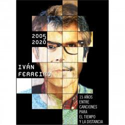 IVÁN FERREIRO - 2005-2020:...
