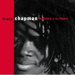 TRACY CHAPMAN - MATTERS OF...