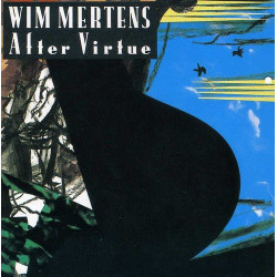 WIM MERTENS - AFTER VIRTUDE
