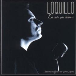 LOQUILLO - LA VIDA POR DELANTE