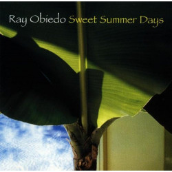RAY OBIEDO - SWEET SUMMER DAYS