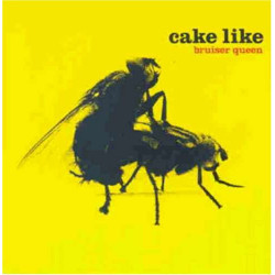 CAKE LIKE - BRUISER QUEEN