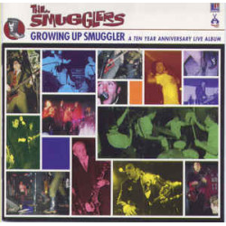 THE SMUGGLERS - GROWING UP...