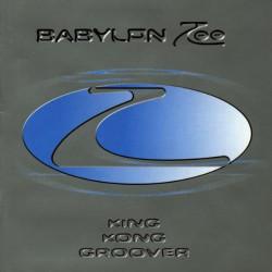 BABYLON ZOO - KING KONG...
