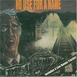 NO USE FOR A NAME - DON'T...