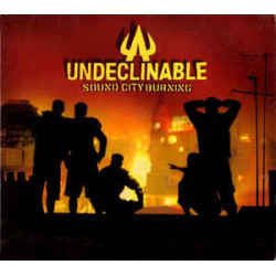 UNDECLINABLE - SOUND CITY...