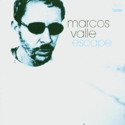 MARCOS VALLE - ESCAPE