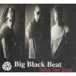 BIG BLACK BEAT - TAKE THE BEAT