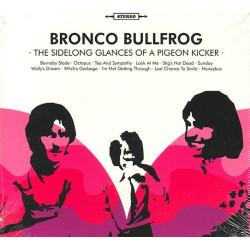 BRONCO BULLFROG - THE...