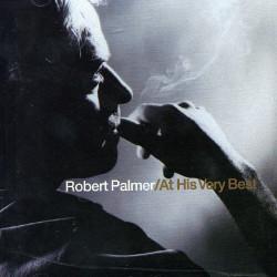 ROBERT PALMER - AT HIS VERY...