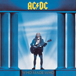 AC/DC - WHO MADE WHO -...