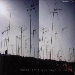 TINKERTOY - TRANSATLANTIC...