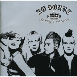 NO DOUBT - THE SINGLES...