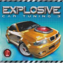 EXPLOSIVE CAR TUNING - VOL.3
