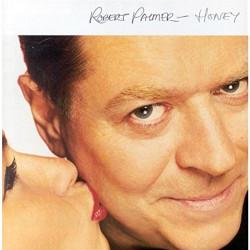 ROBERT PALMER - HONEY