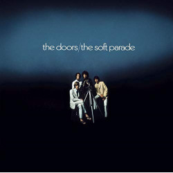 THE DOORS - THE SOFT PARADE...