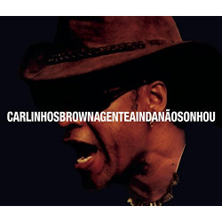 CARLINHOS BROWN - A GENTE...