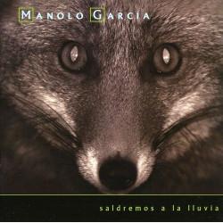 MANOLO GARCIA - SALDREMOS A...