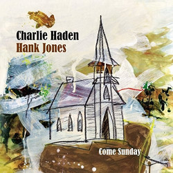 CHARLIE HADEN & HANK JONES...