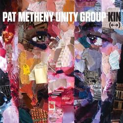 PAT METHENY UNITY GROUP - KIN