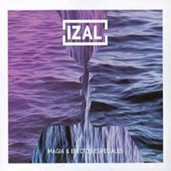 IZAL - MAGIA & EFECTOS...