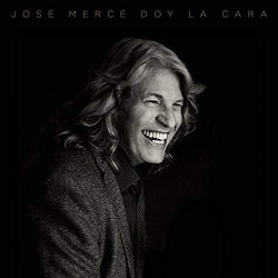 JOSE MERCE - DOY LA CARA