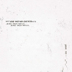 NINE INCH NAILS - NOT THE...