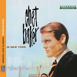 CHET BAKER - IN NEW YORK -...