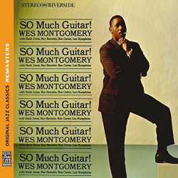 WES MONTGOMERY - SO MUCH...