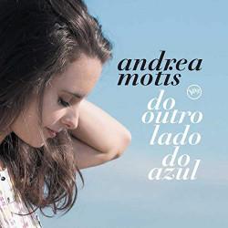 ANDREA MOTIS - DO OUTRO...