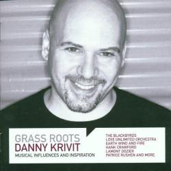 DANNY KRIVIT - GRASS ROOTS