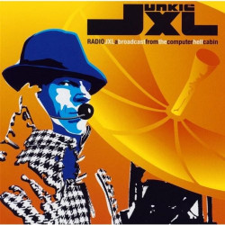 JUNKIE XL - RADIO JXL - ED....