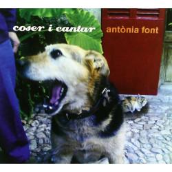 ANTONIA FONT - COSER I CANTAR