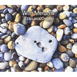 WIM MERTENS - CRAN AUX OEUFS