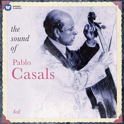 PAU CASALS - THE SOUND OF