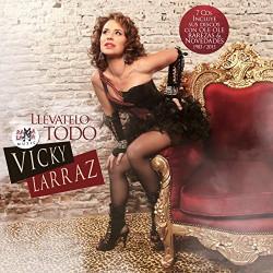 VICKY LARRAZ - LLEVATELO TODO