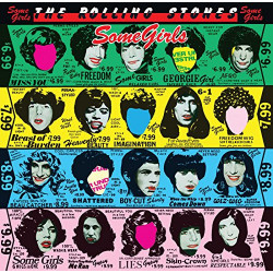 THE ROLLING STONES - SOME GIRL