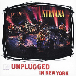 NIRVANA - MTV UNPLUGGED IN...