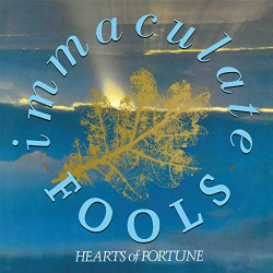 IMMACULATE FOOLS - HEARTS...