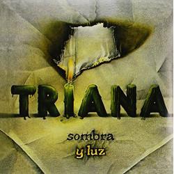TRIANA - SOMBRA Y LUZ