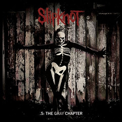 SLIPKNOT - .5: THE GRAY...
